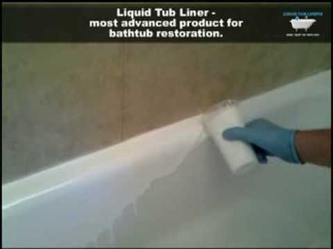 Liquid tub liners most advanced and convinient way for for Diy bathtub liner
