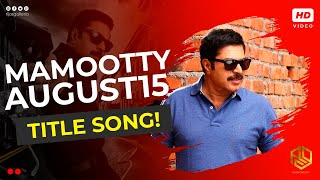 August 15 - August 15 Malayalam Movie Title Song, Mammootty HD