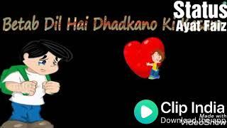 download lagu Betab Dil Hai Dhadkano Ki Kasam. Status-hk gratis