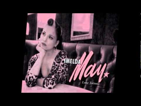 It&#039;s Your Voodoo Working - Imelda May