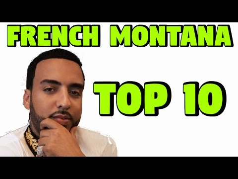French Montana Best Of All Songs ( TOP 10 )