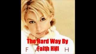 Watch Faith Hill The Hard Way video