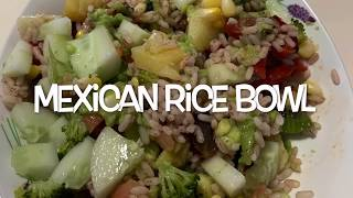 Mexican Rice Bowl | Easy and quick Recipe | Home Cooked| Healthy Mexican | Say No to cheese