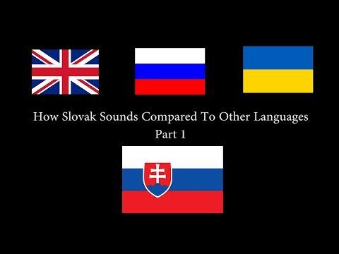 Как звучит словацкий язык в сравнении с другими. How sounds slovak compared to other languages