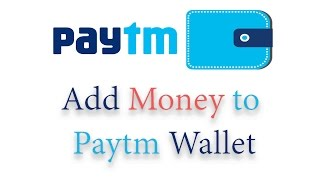 How To Add Money In Your Paytm Wallet
