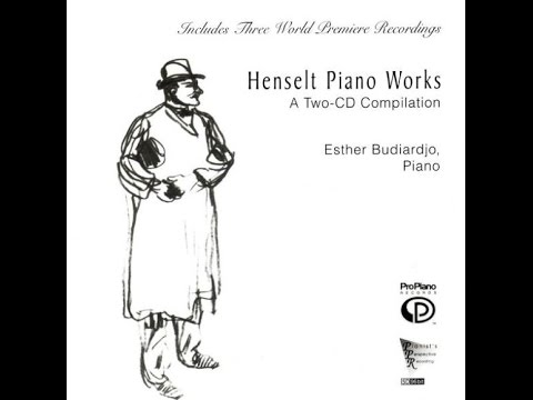 1. Poème D'amour Andante Et Allegro Concertante, Op.3, Henselt Piano Works, Esther Budiardjo, Piano
