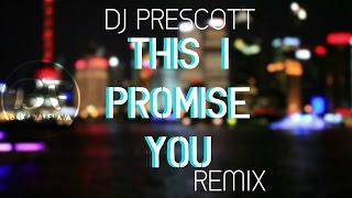 DJ Prescott - This I Promise You  (Reggae Remix 2017)