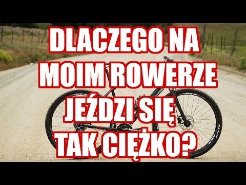 Dlaczego Na Moim Rowerze Jeździ Się Ciężko? // Rowerowe Porady
