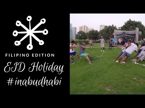 How We Spend Our Eid Holiday in Abu Dhabi (filipino edition)