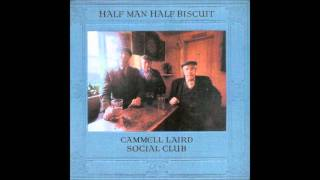 Watch Half Man Half Biscuit Thems The Vagaries video