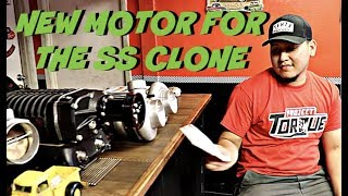 Ordering the new engine for the Ss clone