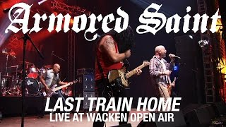 ARMORED SAINT - Last Train Home (live)