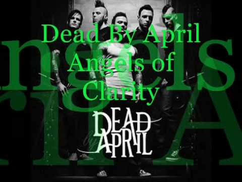 Dead By April - Angel Of Clarity