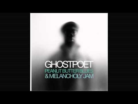 Ghostpoet - Finished I Ain't