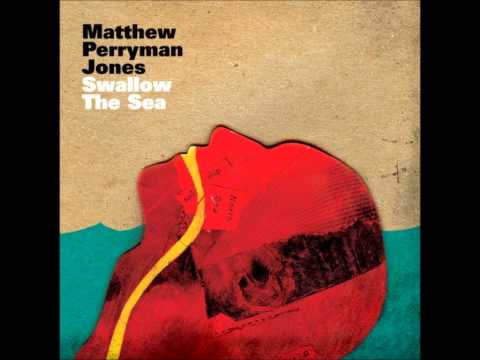 Matthew Perryman Jones - Feels Like Letting Go