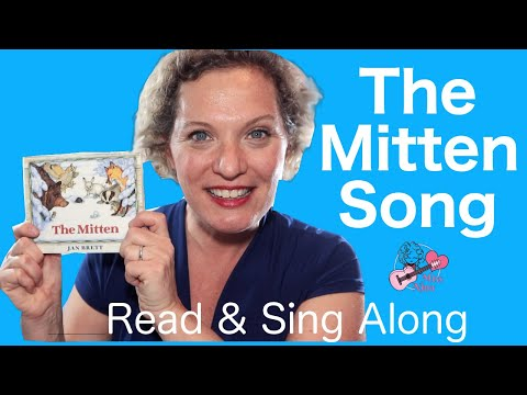 The Mitten | Children's Book Song | Read & Sing Along