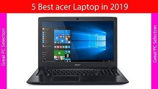 5 Best acer laptop in 2019