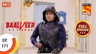 Baalveer Returns - Ep 171  - Full Episode - 18th August 2020