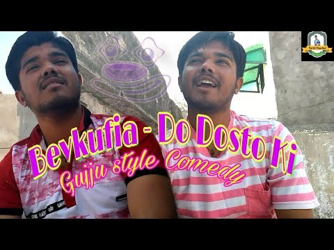 Bevkufia - Do Dosto Ki (Parth Panchal) Comedy Act...