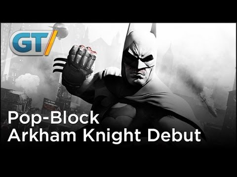 Batman Arkham Knight: Pop-Block Debut Trailer klip izle