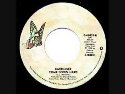 Badfinger - Come Down Hard