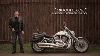Harley-Davidson V-Rod - I Bought One | Gerry Woods