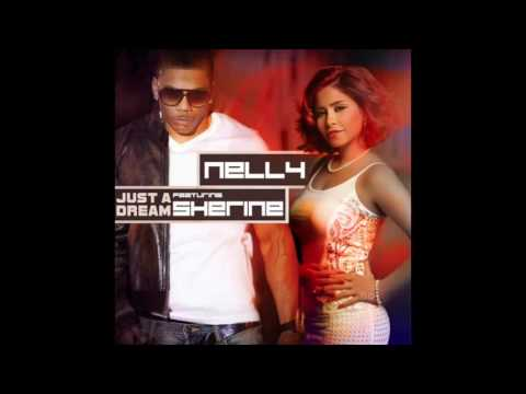 Nelly ft. Sherine - Just A Dream [MP3]