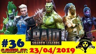 #36 RAID: Shadow Legends   99 дней в игре   23/04/2019