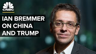 China Doesn't Know How To Manage Trump: Ian Bremmer | CNBC