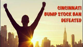 Cincinnati Bump Stock Ban Defeated