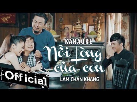 [ Karaoke ] Nỗi Lòng Của Con - Lâm Chấn Khang thumbnail