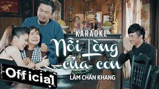 [ Karaoke ] Nỗi Lòng Của Con - Lâm Chấn Khang