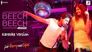 download lagu Beech Beech Mein - Karaoke Version Jab Harry Met gratis
