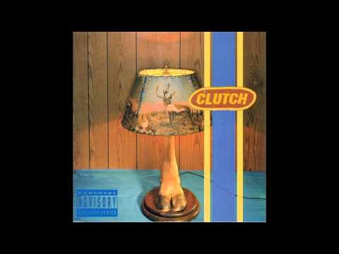 Clutch - Bindge And Purge