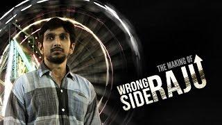 Wrong Side Raju - The Making   Abhishek Jain   Pratik Gandhi   Mikhil Musale