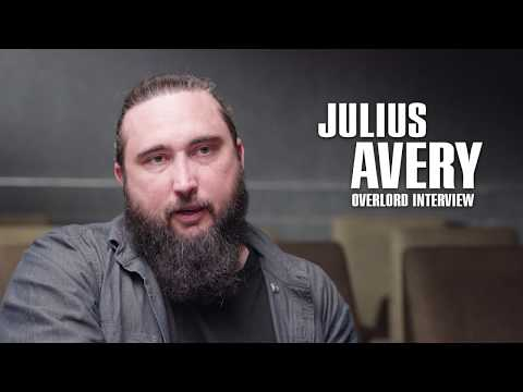 JULIUS AVERY Interview About Overlord