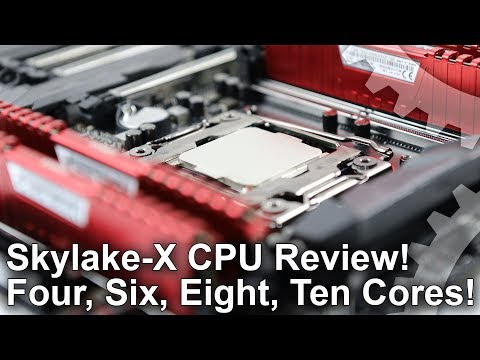 Intel Skylake-X Review! Core i9 7900X! Core i7 7820X/ 7800X/ 7740X!