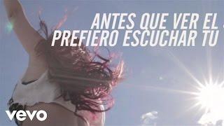 Dulce María - Antes Que Ver El Sol
