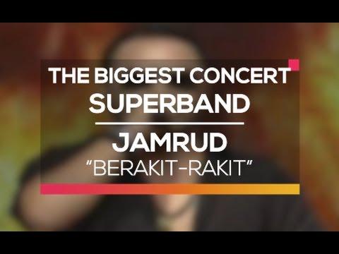 Jamrud - Berakit-Rakit (The Biggest Concert Super Band)
