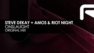 Steve Dekay + Amos & Riot Night - Onslaught