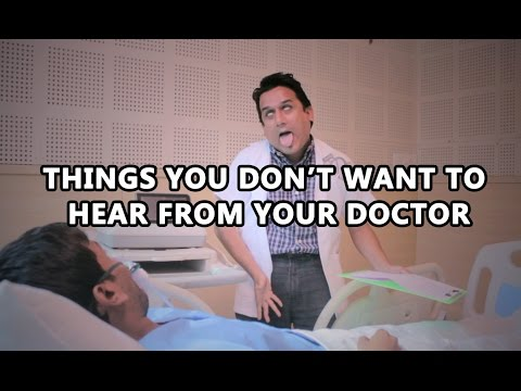 Things You Don't Want To Hear From Your Doctor