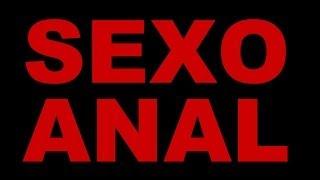 Sexo Anal - Vídeo sobre sexo anal, Sexo anal é pecado? Sexo anal faz bem?