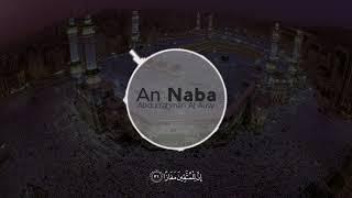 Quran surah An Naba (78 : 1-40) - Abdurrahman Al Ausy