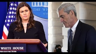 Robert Mueller's Interview With Sarah Sanders Has Led The Way To A Whole New Investigation