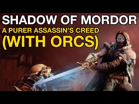 Shadow of Mordor Gameplay - A purer Assassin's Creed (with Orcs)