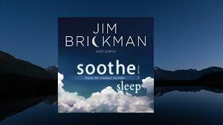 Jim Brickman Soothe Vol 2 For Sleep Full Album