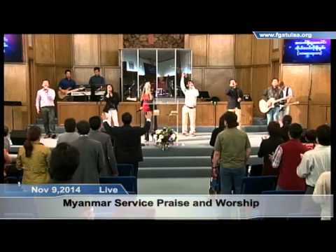Nov 9,2014 Myanmar Service Praise and Worship