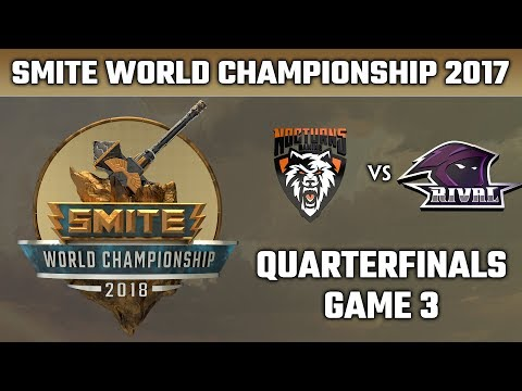 SMITE World Championship 2018: Quarterfinals - Nocturns Gaming vs. Team RivaL (Game 3)
