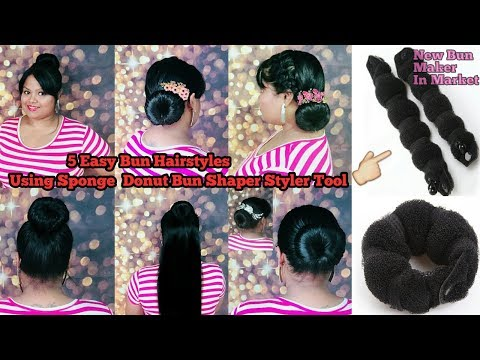 5 EASY BUN HAIRSTYLES Using Hair Styling Sponge Donut Bun Shaper Styler Tool |Bun/Juda Hairstyles