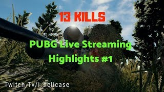 PUBG SNIPER LIVE STREAM HIGHLIGHTS #1 [ Total 13 Kills ] Helicase